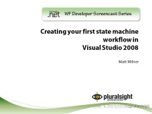 endpoint.tv Screencast - Creating Your First State Machine Workflow