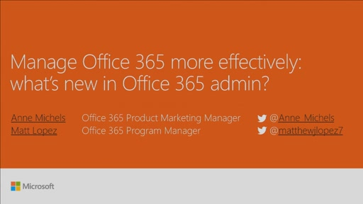 Manage Office 365 more effectively: what's new in Office 365 administration