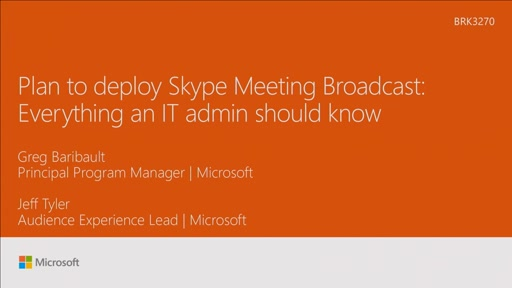 Plan to deploy Skype Meeting Broadcast: everything an IT admin should know