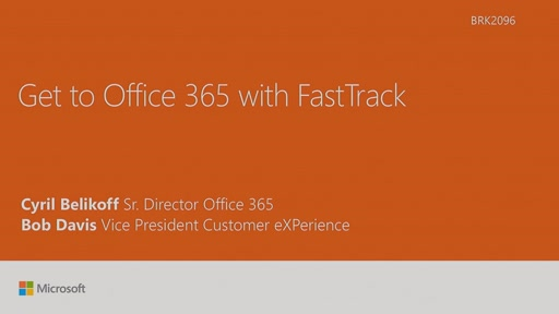 Get to Microsoft Office 365 with FastTrack