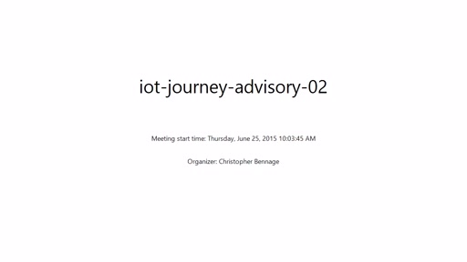 IoT Journey - Advisor Meeting #2
