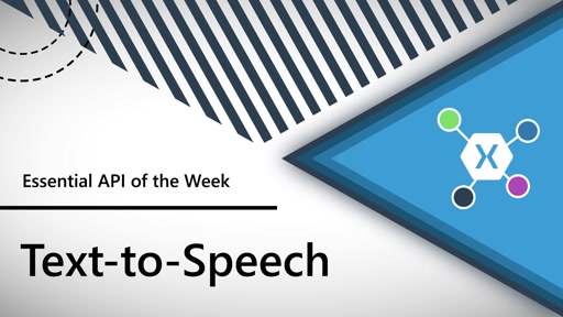 Text-to-Speech (Xamarin.Essentials API of the Week)