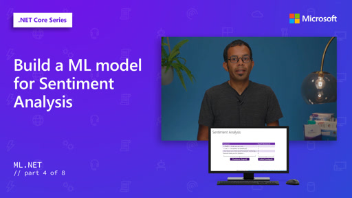 Build a ML model for Sentiment Analysis [4 of 8]