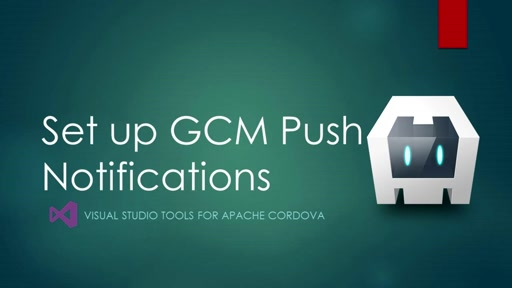Azure connected services - task 4: Set up gcm for push