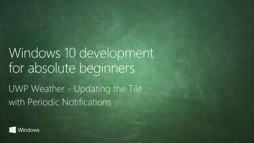 UWP-061 - UWP Weather - Updating the Tile with Periodic Notifications