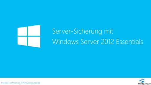 Screencast - Serversicherung mit Windows Server 2012 Essentials