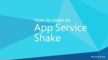 How to make an App Service Shake