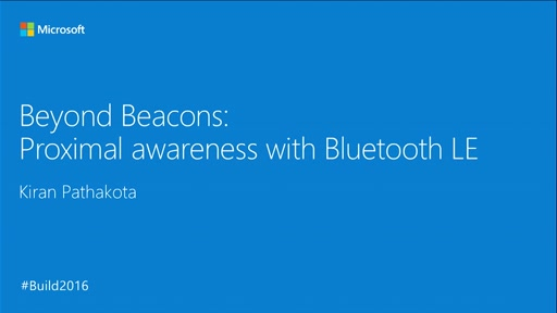Beyond Beacons: Proximal Awareness with Bluetooth LE