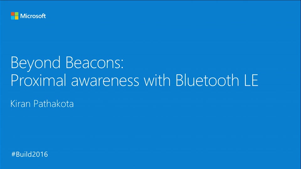 Bluetooth Device Companion Apps for Windows 10 | Build 2016 | Channel 9