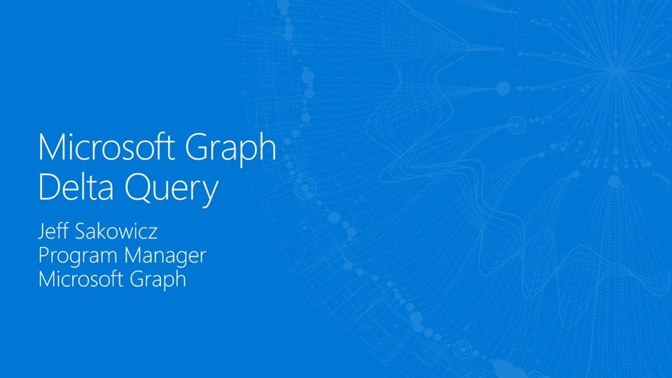 Microsoft Graph | Channel 9
