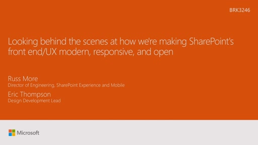 Looking behind the scenes at how we're making SharePoint's front end/UX modern, responsive, and open