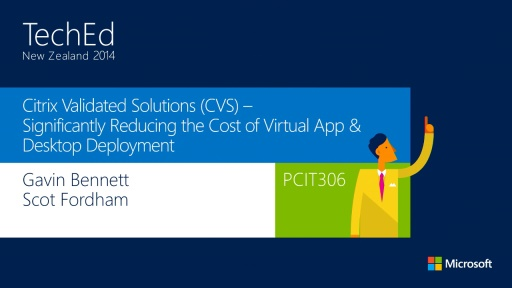Citrix Validated Solutions - Significantly Reducing the Cost of Virtual App & Desktop Deployment