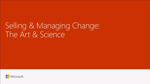 Sell and manage change: the art and science