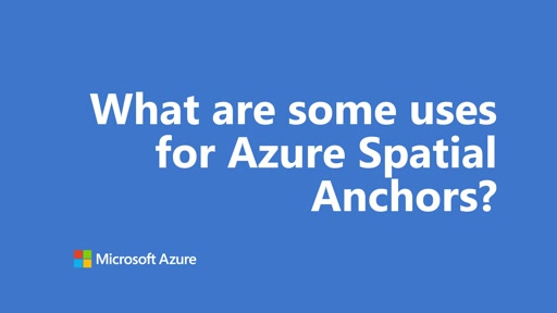 What are some uses for Azure Spatial Anchors? | One Dev Question