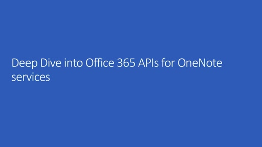 Deep Dive into OneNote APIs