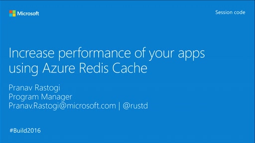 Maximize performance and of your apps using Azure Redis Cache