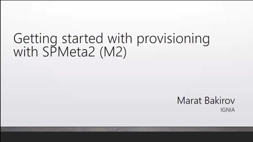 Provisioning SharePoint Solutions with M2 (SPMeta2)