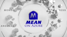 MEAN on Azure : Intro and Setting up your Dev Environment