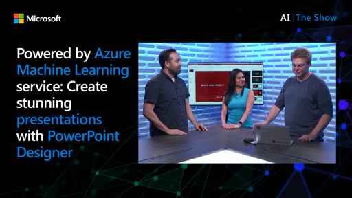 Powered by Azure Machine Learning service: Create stunning presentations with PowerPoint Designer
