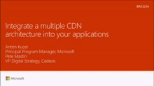 Integrate a multiple CDN architecture into your applications