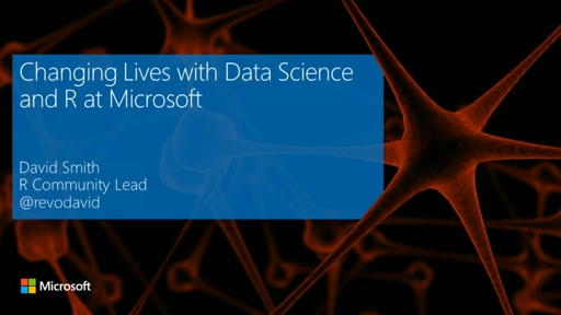 Changing Lives with Data Science and R at Microsoft
