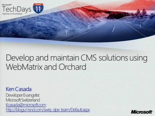TechDays 11 Basel - Develop and maintain CMS solutions using WebMatrix and Orchard