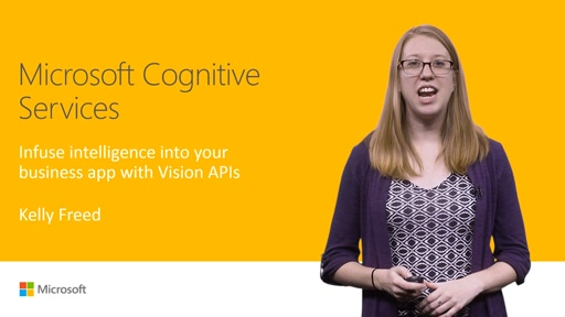 Microsoft Cognitive Services: Put intelligence into your business apps