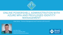 How to enable Azure MFA for Online PowerShell Modules that don't support MFA using Azure AD Privileged Identity Management