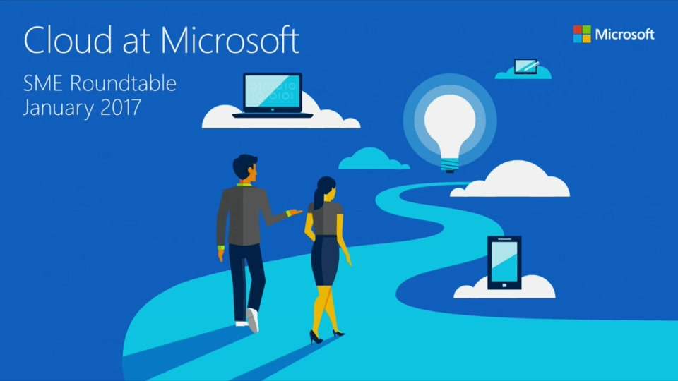 Cloud at Microsoft (SME roundtable January 2017)