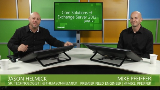 Core Solutions of Exchange Server 2013: (01) Deploying and Managing Microsoft Exchange Server 2013