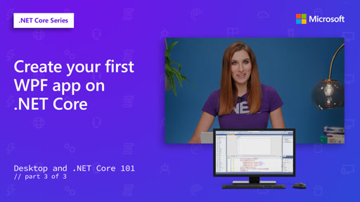 Create your first WPF app on .NET Core [3 of 3]