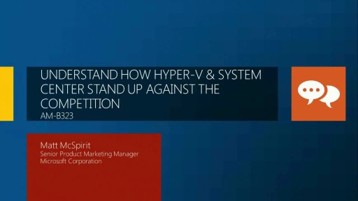 Understand How Hyper-V and System Center Stand Up against the Competition