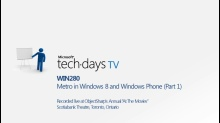 WIN280 - Metro in Windows 8 and Windows Phone (Part 1)