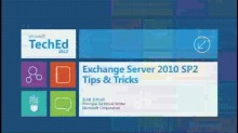 Microsoft Exchange Server 2010 SP2 Tips & Tricks (repeats on 6/13 at 3:15pm)