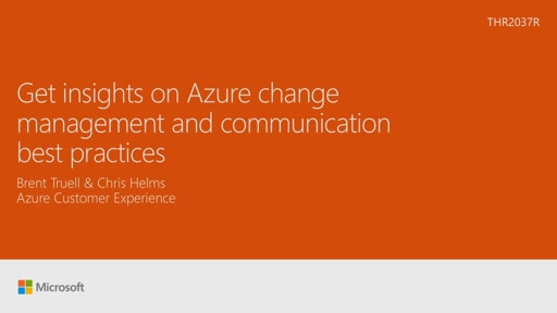 Get insights on the Azure change management and communication best practices