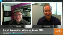 (Part 2) End of Support for Windows Server 2003 - Migrating from Windows Server 2003