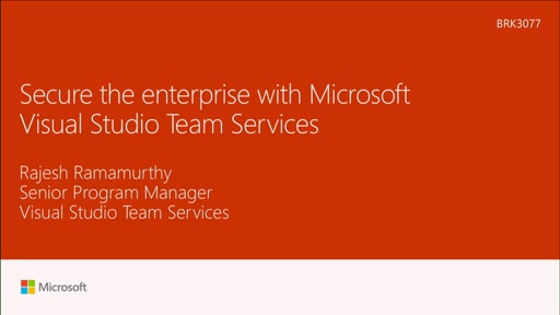 Secure the enterprise with Microsoft Visual Studio Team Services