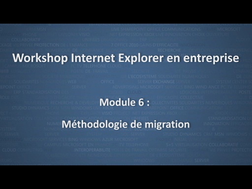 Workshop Internet Explorer en entreprise - module 6/12