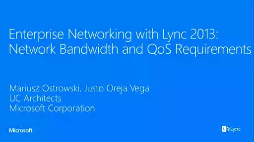 Enterprise Networking with Lync 2013: Network Bandwidth and QoS Requirements