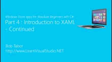 Part 4: Introduction to XAML - Continued