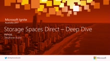 A deep dive into Storage Spaces Direct