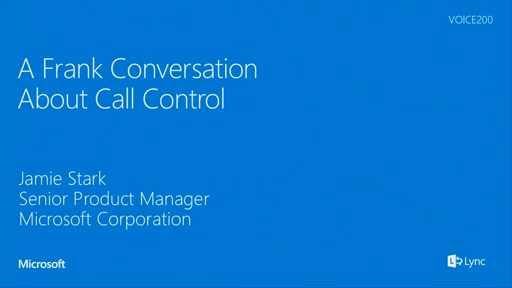 A Frank Conversation about Call Control