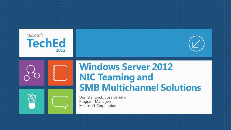 Windows Server 2012 NIC Teaming and Multichannel Solutions