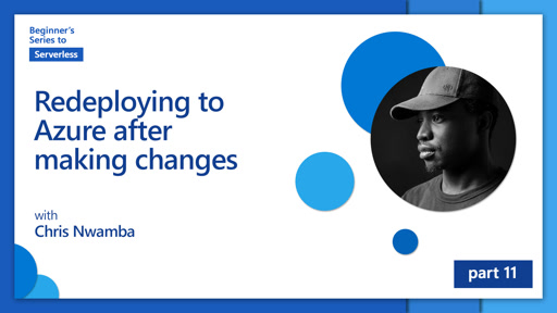Redeploying to Azure after making changes [11 of 16] | Beginner's Series to: Serverless