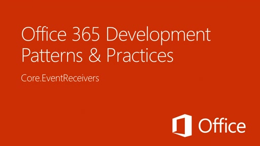 Using appinstalled events to attach remote event receivers to SharePoint Host Webs - Office 365 Developer Patterns and Practices