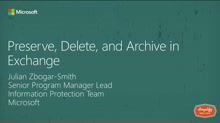Preserve, Delete, and Archive in Exchange
