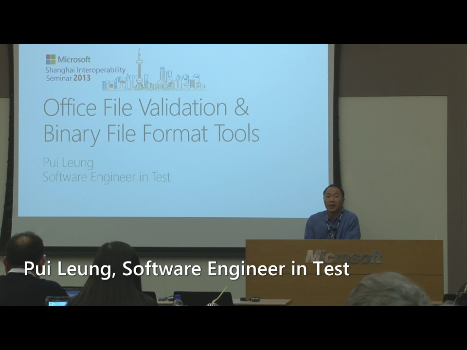 Office Gatekeeper & Binary File Format Tools - Shanghai Interoperability Seminar 2013
