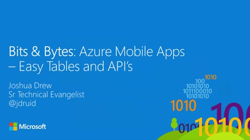 Bits and Bytes: Using Mobile App Services in Azure