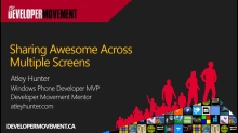 "Sharing ""Awesome"" Across Multiple Screens"