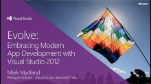 Keynote: Evolve: Embracing Modern App Development with Visual Studio 2012